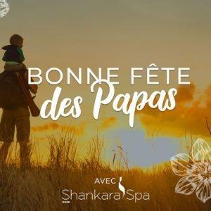 Shankara Spa - Fête des papas - Nouméa - Nouvelle Calédonie